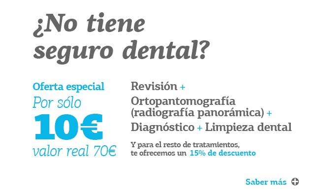 N¿No tiene Seguro Dental?